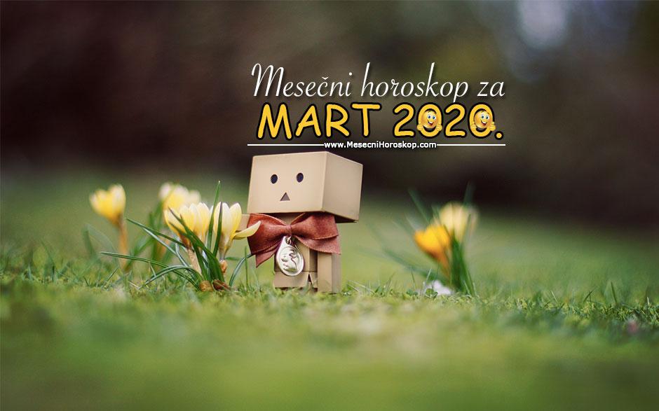 Mjesečni horoskop za MART 2020.